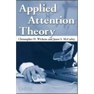 Applied Attention Theory by Wickens, Christopher D., 9780805859836