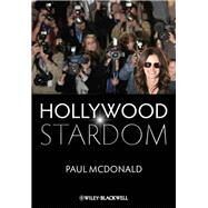 Hollywood Stardom by McDonald, Paul, 9781405179836