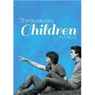 Throwaway Children by Beck, Pat, 9781682079836
