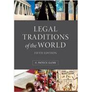 Legal Traditions of the World Sustainable diversity in law by Glenn, Patrick, 9780199669837