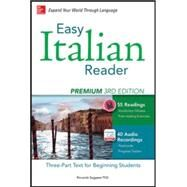Easy Italian Reader, Premium 2nd Edition A Three-Part Text for Beginning Students by Saggese, Riccarda, 9780071849838