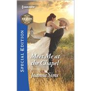 Meet Me at the Chapel by Sims, Joanna, 9780373659838