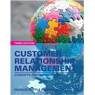 Customer Relationship Management: Concepts and Technologies by Buttle; Francis, 9781138789838