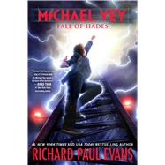 Michael Vey 6 Fall of Hades by Evans, Richard Paul, 9781481469838