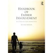 Handbook of Father Involvement: Multidisciplinary Perspectives, Second Edition by Cabrera; Natasha J., 9781138849839