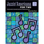 Jazzin' Americana for Two by Rossi, Wynn-Anne (CON), 9781470639839