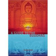 A Guide to the Buddhas by Vessantara, 9781899579839