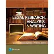 Legal Research, Analysis, and Writing by Hames, Joanne B; Ekern, Yvonne, 9780134559841