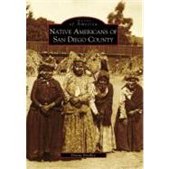 Native Americans of San Diego County by Bradley, Donna, 9780738559841