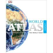 Compact Atlas of the World by DK Publishing, 9780756689841