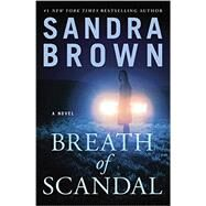 Breath of Scandal by Brown, Sandra, 9781455529841