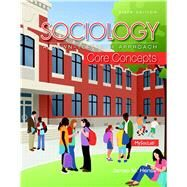 Sociology A Down-To-Earth Approach Core Concepts by Henslin, James M., 9780205999842