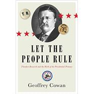 Let the People Rule by Cowan, Geoffrey, 9780393249842