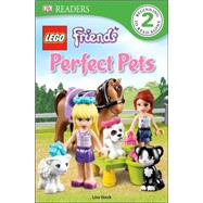DK Readers L2: LEGO Friends Perfect Pets by Stock, Lisa, 9781465419842