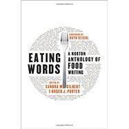Eating Words by Gilbert, Sandra M.; Porter, Roger J.; Reichl, Ruth, 9780393239843