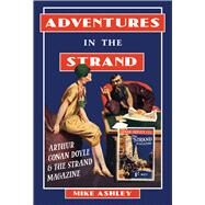 Adventures in the Strand by Ashley, Mike, 9780712309844