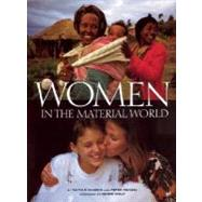 Women in the Material World by Faith D'Aluisio and Peter Menzel<R>Foreword by Naomi Wolf, 9780871569844