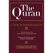 The Quran: A New Interpretation: In English with Arabic Text by Behbudi,M. B., 9781138869844