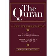 The Quran: A New Interpretation: In English with Arabic Text by Behbudi,M. B., 9781138869844