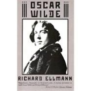 Oscar Wilde by ELLMANN, RICHARD, 9780394759845