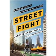 Streetfight by Sadik-khan, Janette; Solomonow, Seth, 9780525429845