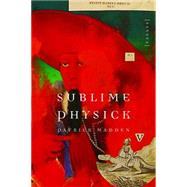Sublime Physick by Madden, Patrick, 9780803239845