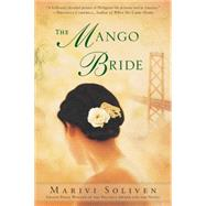 The Mango Bride by Soliven, Marivi, 9780451239846