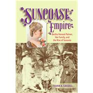 Suncoast Empire by Cassell, Frank A., 9781561649846