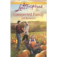 Unexpected Family by Kemerer, Jill, 9780373879847