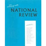 An Evening With National Review: Some Memorable Articles from the First Five Years by Buckley, William F.; Chambers, Whittaker; Kirk, Russell; Buckley, Priscilla L., 9780975899847