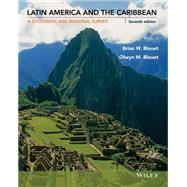 Latin America and the Caribbean by Blouet, Brian W.; Blouet, Olwyn M., 9781118729847