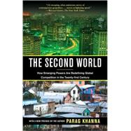 The Second World by KHANNA, PARAG, 9780812979848