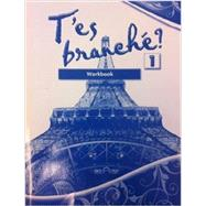 T'es branché? Level One: Student Edition Workbook by Toni Theisen and Jacques Pechéur, 9780821959848