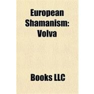 European Shamanism : Völva by , 9781156269848