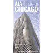 Aia Guide to Chicago by Sinkevitch, Alice; Petersen, Laurie McGovern; Mcgovern Petersen, Laurie; Baer, Geoffrey; Duis, Perry, 9780252079849