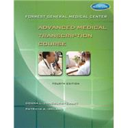 Forrest General Medical Center Advanced Medical Transcription Course with Audio Transcription Printed Access Card by Conerly-Stewart, Donna L; Ireland, Patricia, 9781111539849