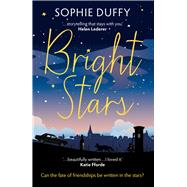 Bright Stars by Duffy, Sophie, 9781785079849