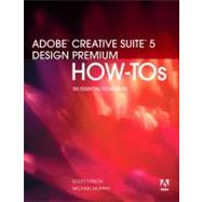 Adobe Creative Suite 5 Design Premium How-Tos 100 Essential Techniques by Citron, Scott; Murphy, Michael, 9780321719850