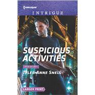 Suspicious Activities by Snell, Tyler Anne, 9780373749850