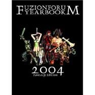 Fuzion Forum Yearbook 2004 by LIBBY JASON, 9780974469850