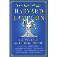 The Best of the Harvard Lampoon 140 Years of American Humor by Lampoon, Harvard, 9781501109850