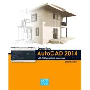Learning Autocad 2014 With 100 Practical Exercises by MEDIAactive, 9788426719850