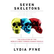 Seven Skeletons by Pyne, Lydia V., 9780525429852