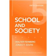 School and Society by Feinberg, Walter, 9780807749852