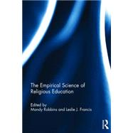 The Empirical Science of Religious Education by Robbins; Mandy, 9781138929852