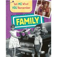 Tell Me What You Remember: Family Life by Ridley, Sarah, 9781445139852