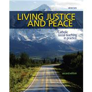 Living Justice and Peace 2008 : Catholic Social Teaching in Practice by Windley-Daoust, Jerry; Kilmartin, Lorraine (CON); Navarro, Christine Schmertz (CON); Hodapp, Kathleen Crawford (CON), 9780884899853