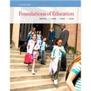 Foundations of Education by Ornstein, Allan C.; Levine, Daniel U.; Gutek, Gerry; Vocke, David E., 9781133589853