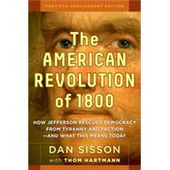 The American Revolution of 1800 by SISSON, DANHARTMANN, THOM, 9781609949853
