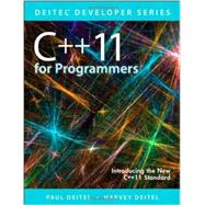 C++11 for Programmers by Deitel, Paul; Deitel, Harvey M., 9780133439854
